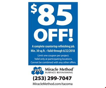 $85 off a complete countertop refinishing job.