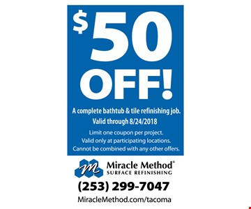$50 Off a complete bathtub & tile refinishing job. limit one coupon per project. valid only at participation locations. Cannot be combined with any other offers.