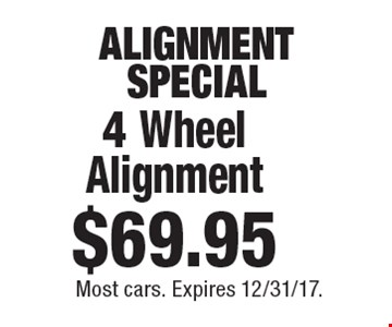 ALIGNMENT SPECIAL $59.95 4 Wheel Alignment. Most cars. Expires 12/31/17.