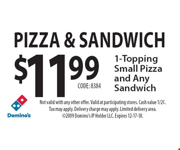 Domino S Pizza Sandwich 11 99 For 1 Topping Small And Any