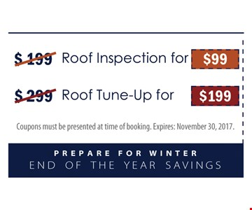$99 roof inspection and $199 roof tune up