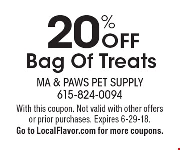 20% Off Bag Of Treats. With this coupon. Not valid with other offers or prior purchases. Expires 6-29-18. Go to LocalFlavor.com for more coupons.