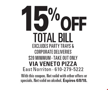 15% off total bill Excludes party trays & corporate deliveries $20 minimum - Take out only. With this coupon. Not valid with other offers or specials. Not valid on alcohol. Expires 6/8/18.