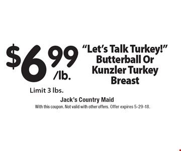 $6.99/lb.