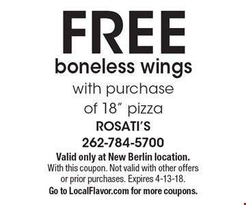 FREE boneless wings with purchase of 18