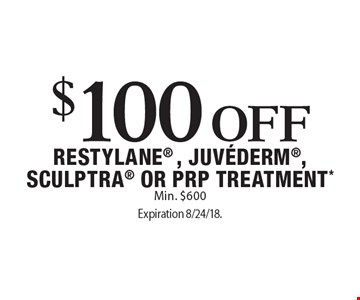 $100 Off Restylane, Juvederm, Sculptra Or PRP Treatment*. Min. $600. Expiration 8/24/18. Offers cannot be combined with any other coupons, specials or promotions or prior purchases, carry no cash value. Applicable towards treatment packages values at $600 or more