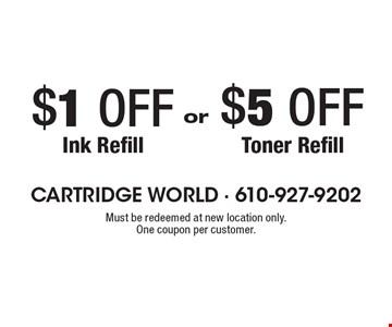 $5 OFF Toner Refill. $1 OFF Ink Refill.