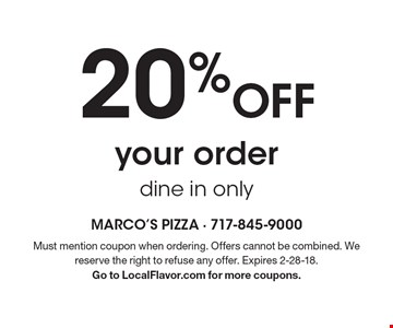 20% Off your order. Dine in only. Must mention coupon when ordering. Offers cannot be combined. We reserve the right to refuse any offer. Expires 2-28-18. Go to LocalFlavor.com for more coupons.