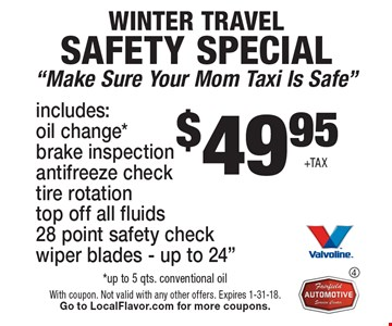 $49.95+TAX. Winter travel safety special