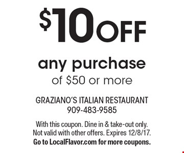 $10 off any purchase of $50 or more. With this coupon. Dine in & take-out only. Not valid with other offers. Expires 12/8/17. Go to LocalFlavor.com for more coupons.