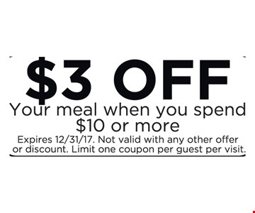 $3 off your meal when you spend $10 or more
