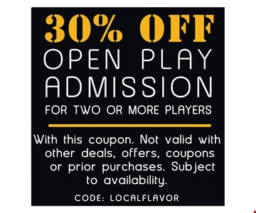 30% off open play admission for 2 or more players.
