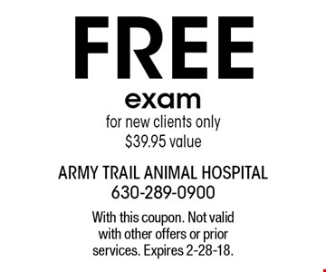 FREE examfor new clients only $39.95 value. With this coupon. Not valid with other offers or prior services. Expires 2-28-18.