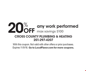 20% off any work performed. Max savings $100. With this coupon. Not valid with other offers or prior purchases. Expires 11/9/18. Go to LocalFlavor.com for more coupons.