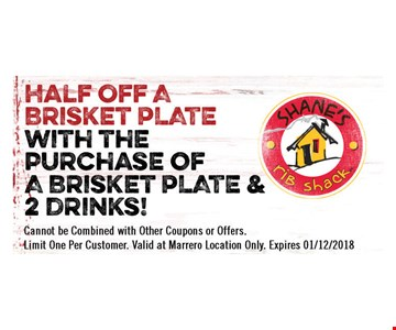 Half off brisket plate with the purchase of a brisket plate and 2 drinks