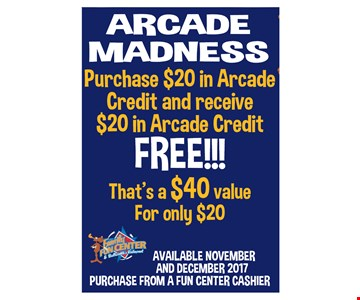 Purchase $20 in arcade credit and get $20 in arcade credit