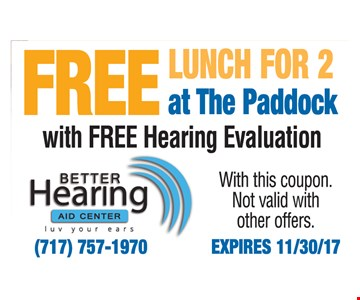 Free Lunch for 2 at the Paddock with Free Hearing Evaluation