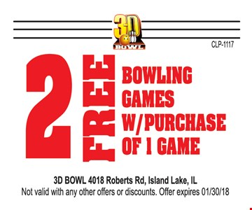 2 free bowling games with purchase.