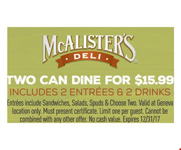 Two can dine for $15.99, includes 2 entrees & 2 drinks