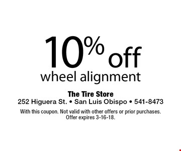 10% off wheel alignment. With this coupon. Not valid with other offers or prior purchases. Offer expires 3-16-18.