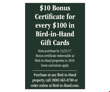 $10 Bonus Certificate for every $100 in Bird-in-Hand Gift Cards