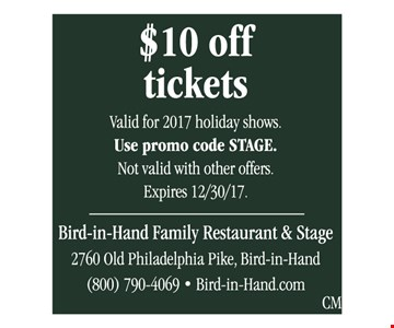 $10 Off Tickets Valid for 2017 Holiday Shows