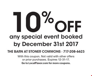 10% Off any special event booked by December 31st 2017. With this coupon. Not valid with other offers or prior purchases. Expires 12-31-17. Go to LocalFlavor.com for more coupons.