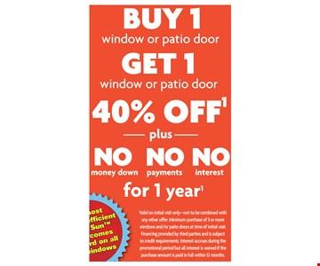 BUY 1 window or patio door GET 1 window or patio door 40% OFF