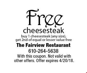 Free cheesesteak. Buy 1 cheesesteak (any size), get 2nd of equal or lesser value free. With this coupon. Not valid with other offers. Offer expires 4/20/18.