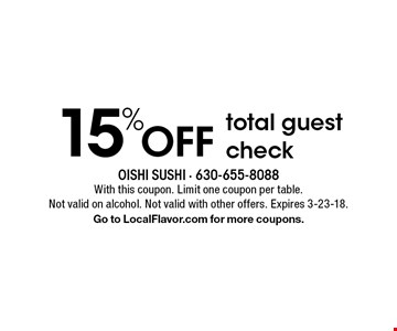 15% OFF total guest check. With this coupon. Limit one coupon per table. Not valid on alcohol. Not valid with other offers. Expires 3-23-18. Go to LocalFlavor.com for more coupons.