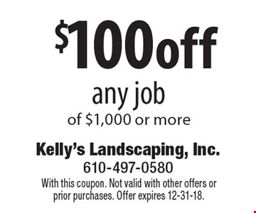 $100off any job of $1,000 or more. With this coupon. Not valid with other offers or prior purchases. Offer expires 12-31-18.