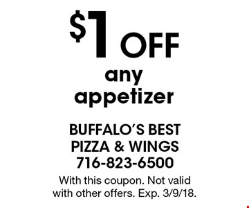 $1 off any appetizer. With this coupon. Not valid 
