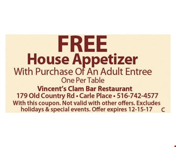 Free House Appetizer
