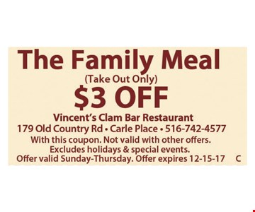 The Family Meal $3 off