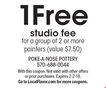 1 Free studio fee for a group of 2 or more painters (value $7.50). With this coupon. Not valid with other offers or prior purchases. Expires 2-2-18. Go to LocalFlavor.com for more coupons.
