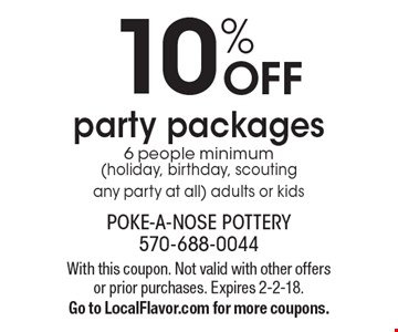 10% OFF party packages 6 people minimum (holiday, birthday, scouting any party at all) adults or kids. With this coupon. Not valid with other offers or prior purchases. Expires 2-2-18. Go to LocalFlavor.com for more coupons.
