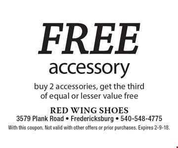 Free accessory buy 2 accessories, get the third of equal or lesser value free. With this coupon. Not valid with other offers or prior purchases. Expires 2-9-18.