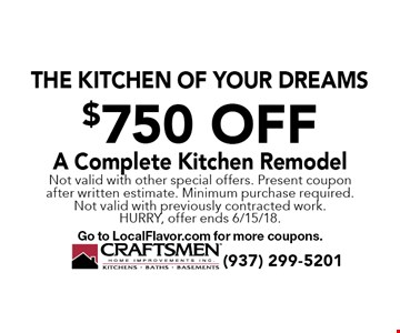 The Kitchen Of Your Dreams $750 OffA Complete Kitchen Remodel. Not valid with other special offers. Present coupon after written estimate. Minimum purchase required. Not valid with previously contracted work. Hurry, offer ends 6/15/18. Go to LocalFlavor.com for more coupons.