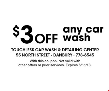 $3 Off any car wash. With this coupon. Not valid with other offers or prior services. Expires 6/15/18.