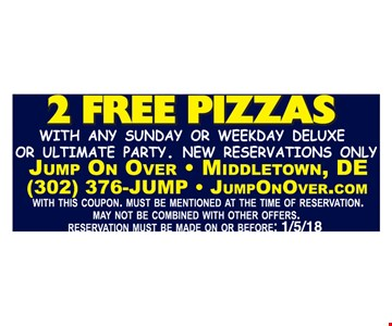 2 FREE pizzas with any Sunday or weekday deluxe or ultimate party. New reservations only.