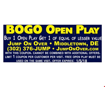 BOGO Open Play. Buy 1 open play, get 1 of equal of lesser value.