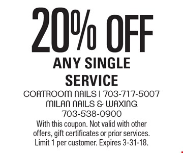 20% off Any Single Service. With this coupon. Not valid with other offers, gift certificates or prior services. Limit 1 per customer. Expires 3-31-18.
