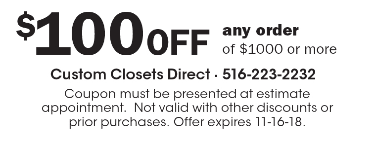 Superieur Custom Closets Direct: $100 OFF Any Order Of $1000 Or More. Coupon Must Be
