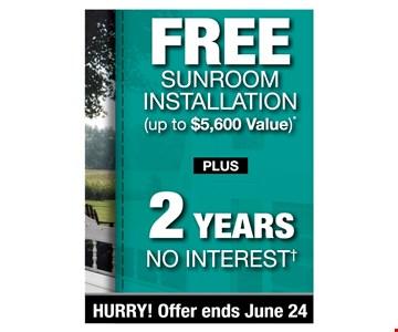 Free Sunroom Installation