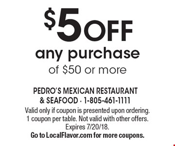 $5 off any purchase of $50 or more. Valid only if coupon is presented upon ordering. 1 coupon per table. Not valid with other offers. Expires 7/20/18. Go to LocalFlavor.com for more coupons.