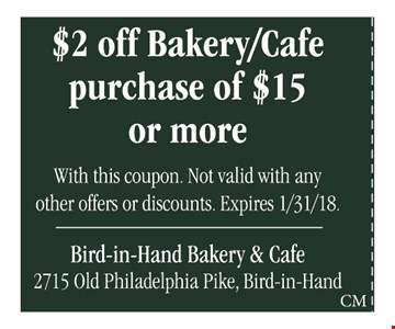 $2 Off Bakery/Cafe Purchase