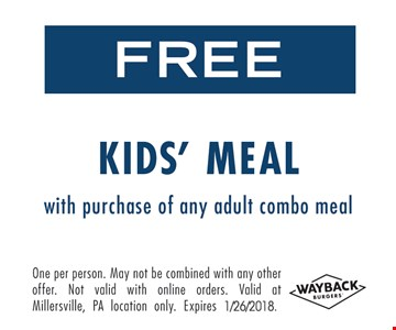 Free Kid's Meal with purchase of any adult combo