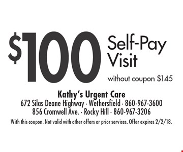 $100 Self-Pay Visit without coupon $145. With this coupon. Not valid with other offers or prior services. Offer expires 2/2/18.