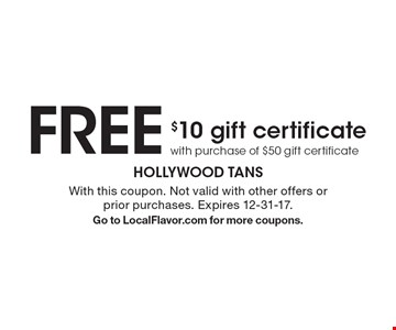 FREE $10 gift certificate with purchase of $50 gift certificate. With this coupon. Not valid with other offers or prior purchases. Expires 12-31-17. Go to LocalFlavor.com for more coupons.