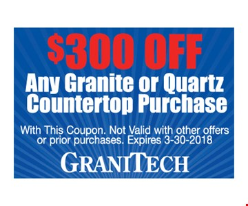 $300 off any granite or quartz countertop purchase